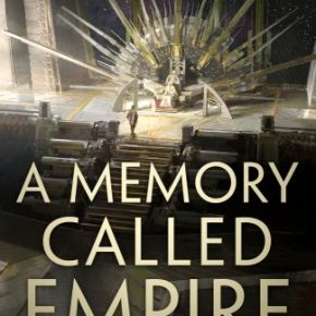 + TNT Δ: A Memory Called Empire by Arkady Martine
